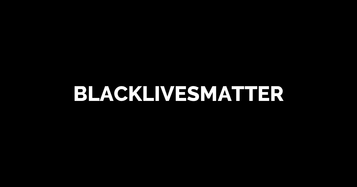 In Response to Black Lives Matter